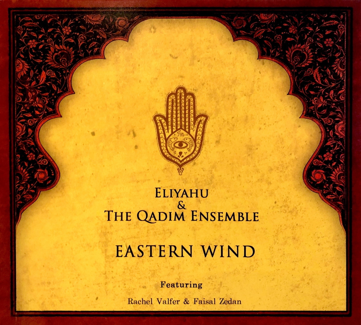 Eliyahu & The Qadim Ensemble : Eastern Wind -  album art