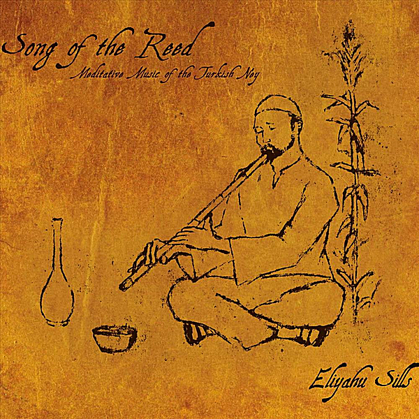 Eliyahu Sills: Song of the Reed -  album art